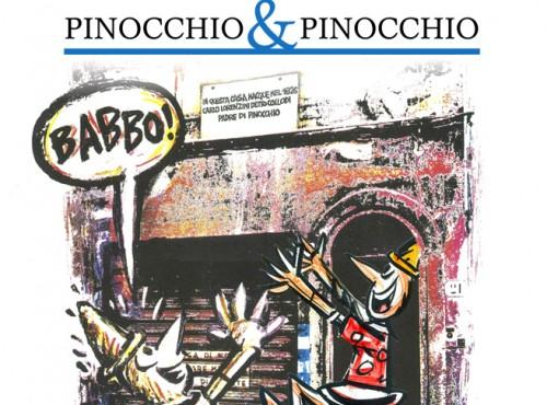 PINOCCHIO & PINOCCHIO ovvero COLLODI & VINICIO BERTI
