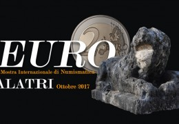 EURO –EURO --  3rd International Exhibition of Numismatics – October 2017, ALATRI (ITALY)