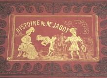 """""""Histoire de Mr. Jabot"""" - Edizione francese del 1860 ca."""